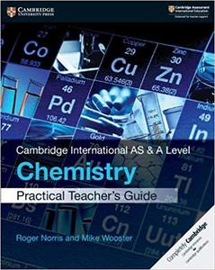 Cambridge International AS & A Level Chemistry Practical Teacher's Guide