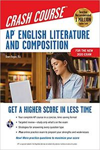 AP® English Literature & Composition Crash Course, For the New 2020 Exam, Book + Online