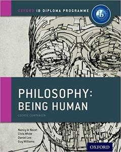 IB DP 哲学 —— Oxford IB Diploma Programme: Philosophy: Being Human Course Companion