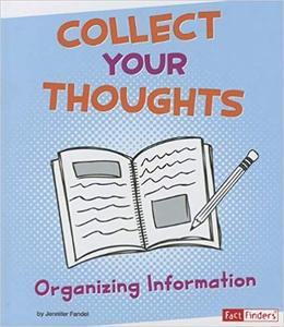 IB PYP —— Collect Your Thoughts : Organizing Information
