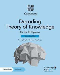 IB DP TOK——Decoding Theory of Knowledge for the IB Diploma Skills Book with Digital Access (2 Years)