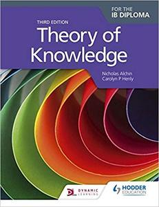 IB DP TOK —— Theory of Knowledge Third Edition