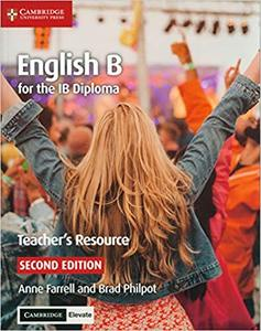 IB DP —— English B for the IB Diploma Teacher's Resource with Cambridge Elevate