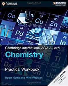 Cambridge International AS & A Level Chemistry Practical Workbook