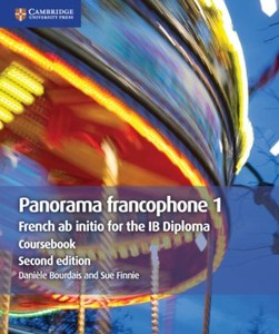 IB DP —— Panorama francophone 1 Coursebook : French ab initio for the IB Diploma