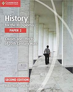 IB DP 历史 —— History for the IB Diploma Paper 2 Causes and Effects of 20th Century Wars