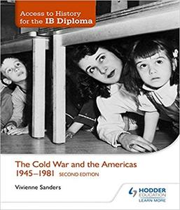 IB DP 历史 —— Access to History for the IB Diploma: The Cold War and the Americas 1945-1981