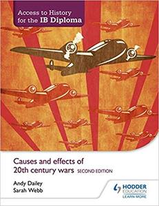 IBDP历史 Access to History for the IB Diploma: Causes and effects of 20th-century wars Second Edition
