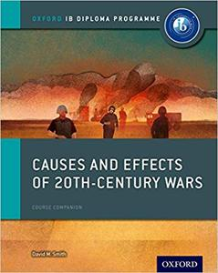 IB DP 历史 —— Oxford IB Diploma Programme: Causes and Effects of 20th Century Wars Course Companion