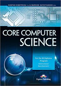 IB DP 计算机科学 —— Core Computer Science: For the IB Diploma Program