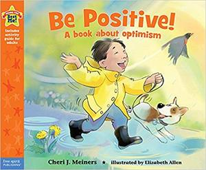 IB PYP —— Be Positive!: A book about optimism