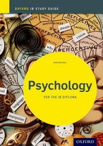 IB DP 心理学 —— Psychology Study Guide: Oxford IB Diploma Programme