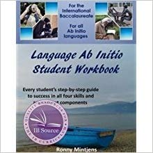 IB DP —— Language Ab Initio. Student workbook :for the International baccalaureate