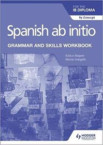 IB DP —— Spanish ab initio for the IB Diploma Grammar and Skills Workbook