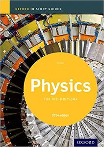 IB DP 物理 —— Oxford IB Study Guides: Physics for the IB Diploma