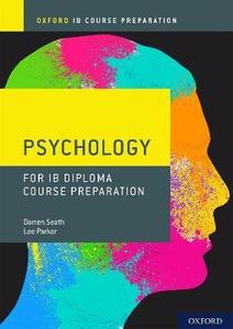 IB DP 心理学 —— Oxford IB Diploma Programme: IB Course Preparation Psychology Student Book