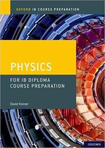 IB DP 物理 —— Oxford IB Course Preparation: Physics for IB Diploma Programme Course Preparation