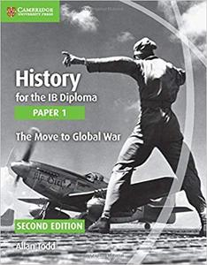 IB DP 历史 —— History for the IB Diploma Paper 1 The Move to Global War