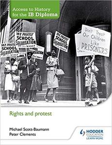 IB DP 历史 —— Access to History for the IB Diploma: Rights and protest