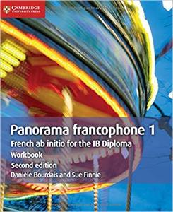 IB DP —— Panorama francophone 1 Workbook : French ab Initio for the IB Diploma