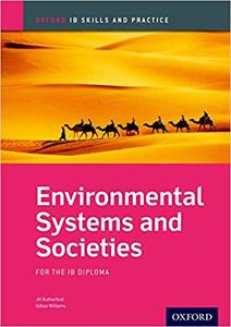 IB DP 环境系统与社会 —— Environmental Systems and Societies For the Ib Diploma