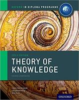IB DP TOK —— Oxford IB Diploma Programme: Theory of Knowledge Course Companion