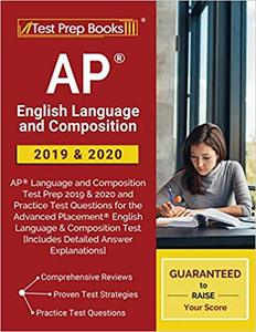 AP English Language and Composition 2019 & 2020: AP Language and Composition Test Prep 2019 & 2020 a